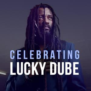 Celebrating Lucky Dube