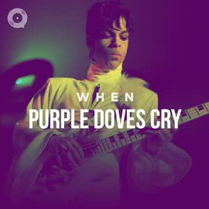 Prince: When Purple Doves Cry