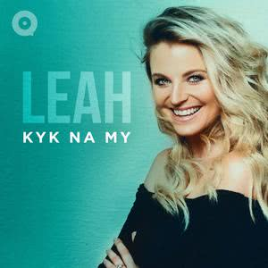 Updated Playlists LEAH: Kyk Na MY