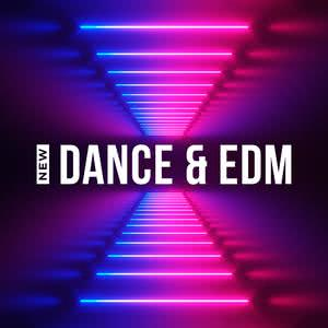 Updated Playlists New Dance & EDM