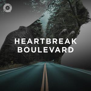 Updated Playlists Heartbreak Boulevard