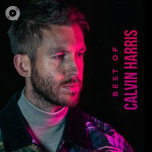 Updated Playlists Best of Calvin Harris