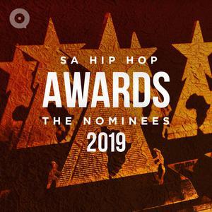 SA Hip Hop Awards 2019: The Nominees