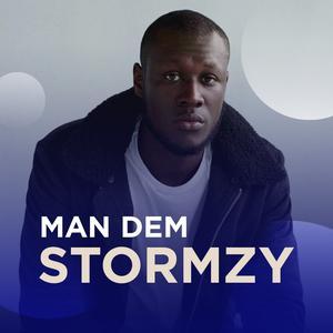 Man Dem: Stormzy