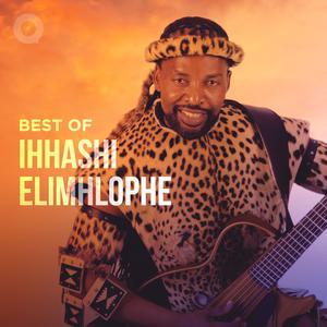 Best of Ihhashi Elimhlophe