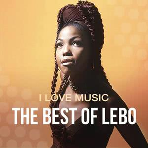 Updated Playlists I Love Music: The Best Of Lebo