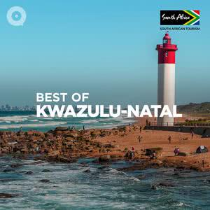 Updated Playlists Best of Kwazulu-Natal
