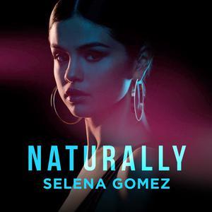 Naturally Selena Gomez