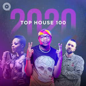 Updated Playlists 2020 Top House 100
