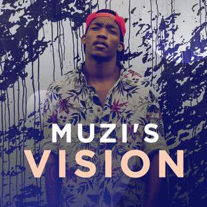 Muzi's Vision