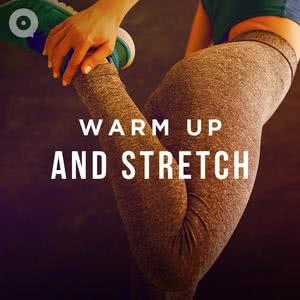 Warm Up and Stretch