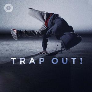 Trap Out!