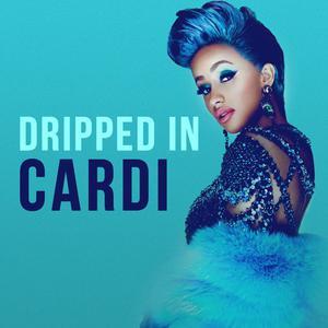 Dripped In Cardi