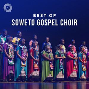 Best of Soweto Gospel Choir