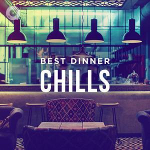 Best Dinner Chills