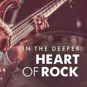 In The Deeper Heart Of Rock