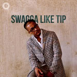 Updated Playlists T.I: Swagga like TIP