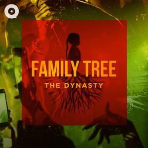 Family Tree: The Dynasty