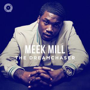 Meek Mill The Dreamchaser