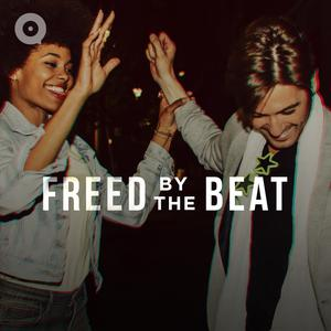 Freed By The Beat