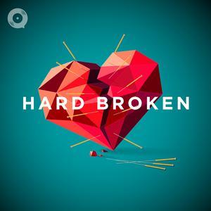 Hard Broken