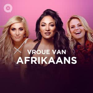 Updated Playlists Vroue van Afrikaans