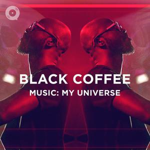 Black Coffee - Music: My Universe