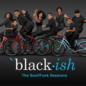 Black-Ish: The Soul/Funk Sessions