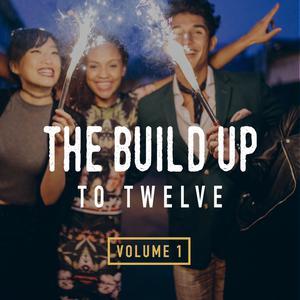 Build Up To Twelve Vol 1