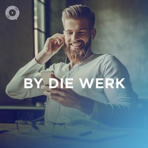By Die Werk