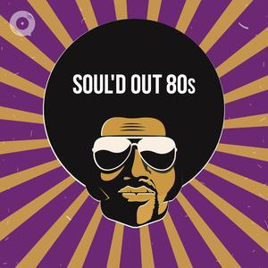 SOUL'd Out 80s
