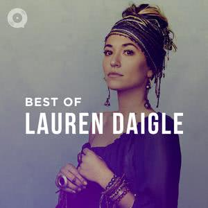 Updated Playlists Best of Lauren Daigle