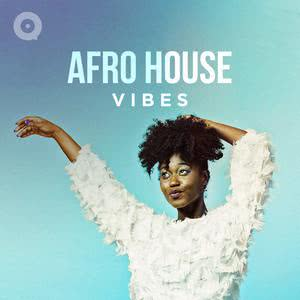 Updated Playlists Afro House Vibes