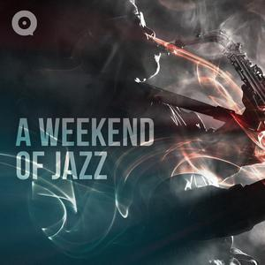 A Weekend of Jazz