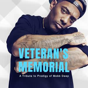 Veteran's Memorial (A Tribute to Prodigy of Mobb Deep)