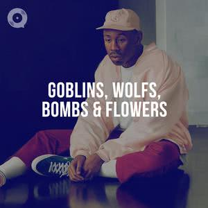 Tyler The Creator - Goblins, Wolfs, Bombs & Flowers