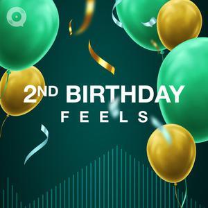 2nd Birthday Feels