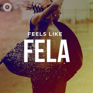Feels Like Fela