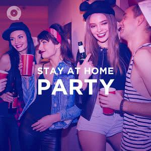 Stay At Home Party