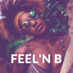 Feel 'n B