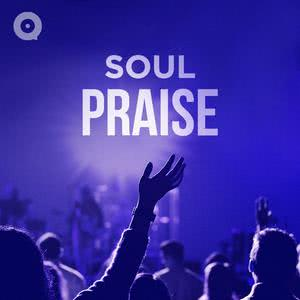 Updated Playlists Soul Praise