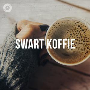 Updated Playlists Swart Koffie