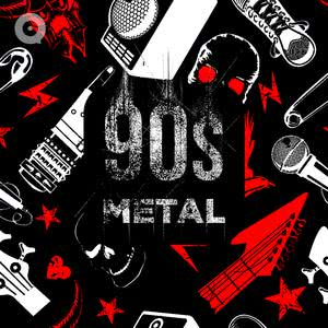 Updated Playlists 90s Metal