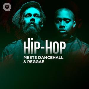 Updated Playlists Hip Hop Meets Dancehall & Reggae
