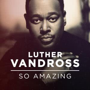 Luther Vandross: So Amazing