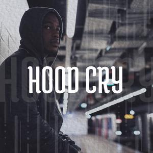 Hood Cry