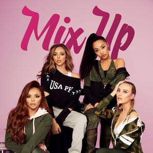 Little Mix: Mix Up!