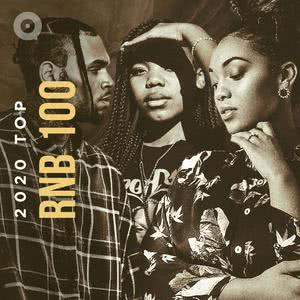 Updated Playlists 2020 Top RnB 100