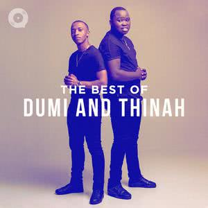 Updated Playlists Best of Dumi & Thinah