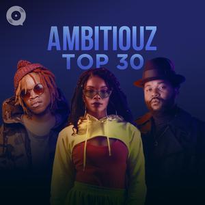Ambitiouz Top 30